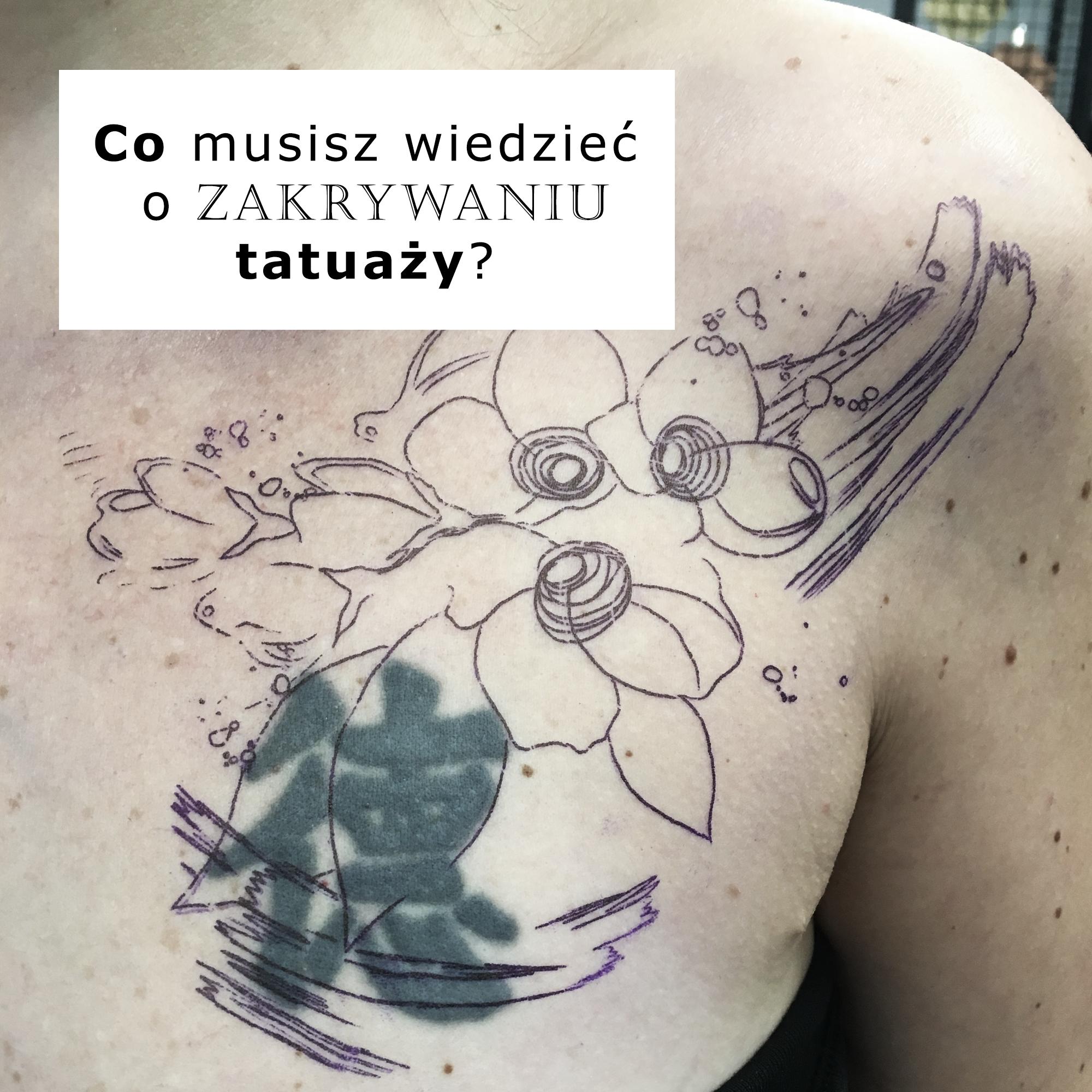 Zakrywanie tatuaży - co musisz wiedzieć