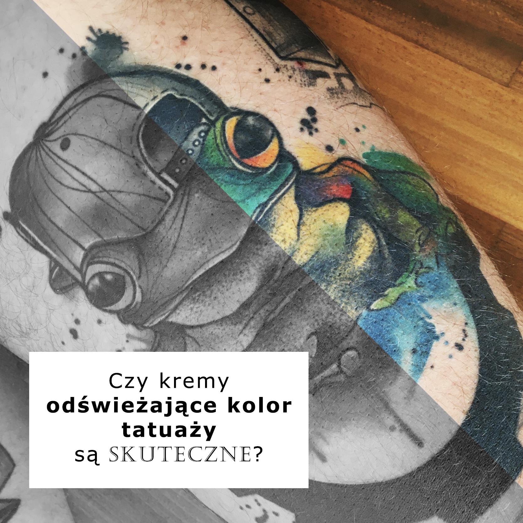Kremy odświeżające tatuaż czy są skuteczne